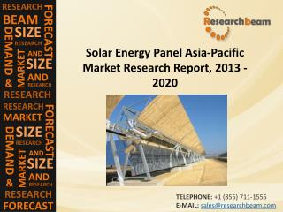 In Depth Analysis Of Solar Energy Panel  Market