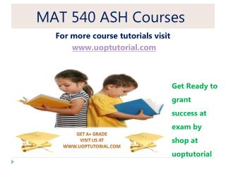 MAT 540 ASH Tutorial / Uoptutorial