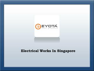 Electrical Works In Singapore