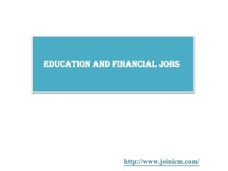 Education and Financial Jobs