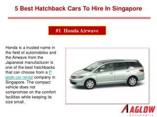 5 Best hatchback Cars to hire in Singapore