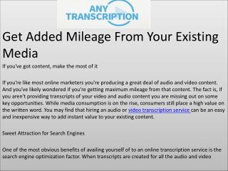 Get Added Mileage From Your Existing Media