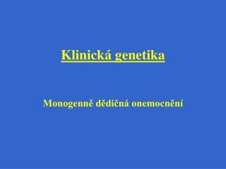 Klinick  genetika