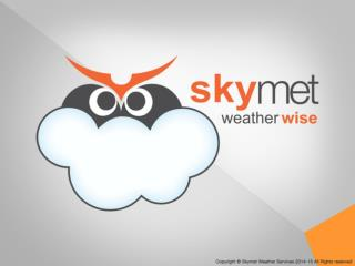 Weather-Monsoon Foreshadow 2015