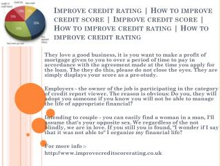 how to improve credit score http://www.improvecreditscorerating.co.uk rating