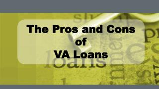 The Pros And Cons Of VA Loans