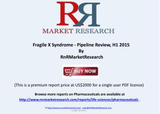 Fragile X Syndrome Therapeutic Pipeline Review 2015