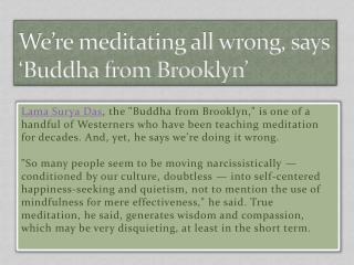 We're meditating all wrong, says 'Buddha from Brooklyn'