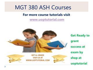 MGT 380 ASH Tutorial / Uoptutorial