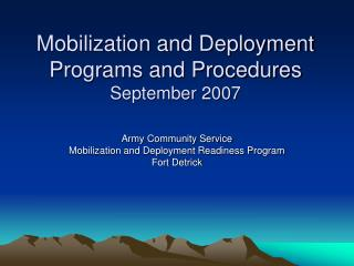 Mobilization and Deployment Programs and Procedures September 2007