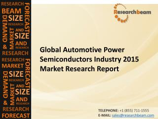 Global Automotive Power Semiconductors Industry 2015 Market Research Report