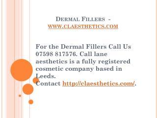 Dermal Fillers - claesthetics.com
