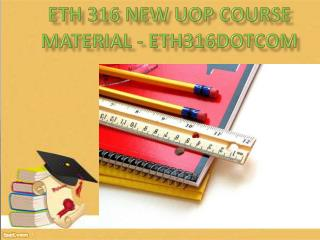 ETH 316 NEW Uop Course Material - eth316dotcom