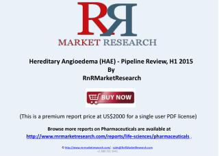 Hereditary Angioedema - Pipeline Review, H1 2015