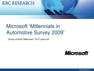 Microsoft  Millennials in Automotive Survey 2009