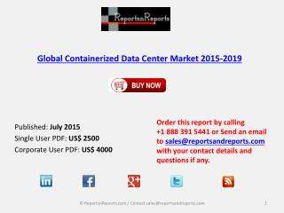 Containerized Data Center Market 2015-2019