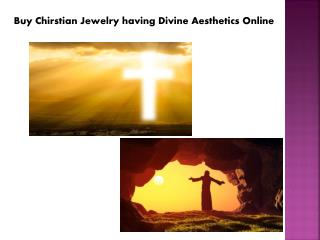 Buy Chirstian Jewelry having Divine Aesthetics Online