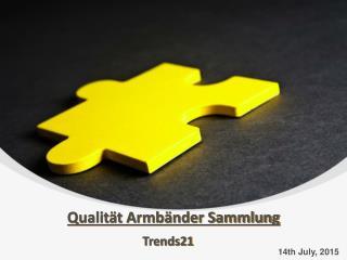 Qualität Armbänder Sammlung von Trends21