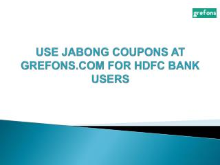 Jabong coupons for HDFC bank users