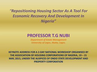 REPOSITIONING HOUSING SECTORS AS A TOOL FOR ECONOMIC RECOVERY AND DEVELOPMENT IN NIGERIA