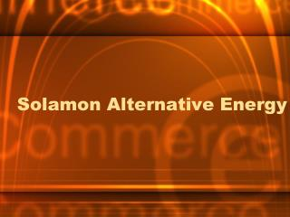 Solamon Alternative Energy - WorldStage News | Fuel subsidy