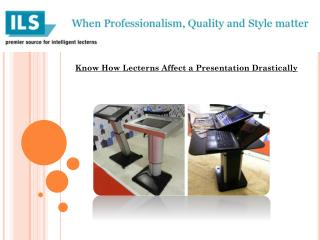 Know How Lecterns Affect a Presentation Drastically
