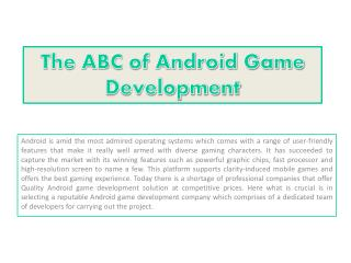 The ABC of Android Game Development