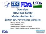 Overview FDA Food Safety  Modernization Act Section 104. Performance Standards