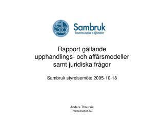 Rapport g llande upphandlings- och aff rsmodeller samt juridiska fr gor