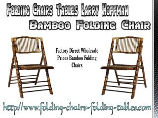 Folding Chairs Tables Larry Hoffman Bamboo Folding Chair
