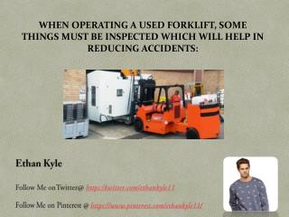 What are the wise steps to take when buying a pre-owned forklift truck