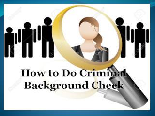 How to do a Criminal Backgound Check
