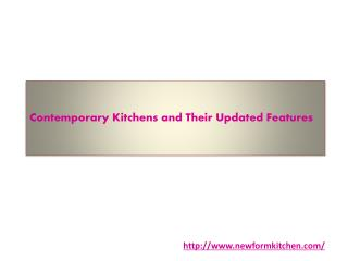 Contemporary Kitchens and Their Updated Features