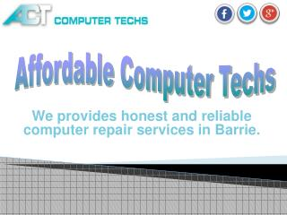 Reliable Computer repairs services in Barrie