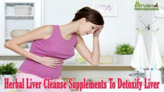 Best Herbal Liver Cleanse Supplements To Detoxify Liver Naturally