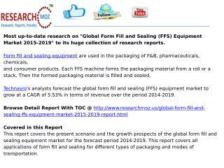 Global Form Fill and Sealing (FFS) Equipment Market 2015-2019