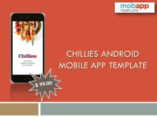 Chillies Android App Template Fit For Your Restaurant Mobile Apps – Only At $99
