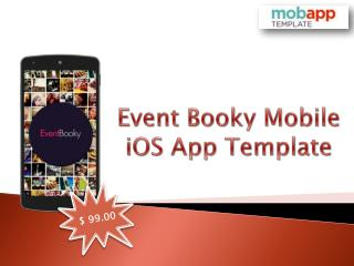 Buy Event Booky iOS Mobile Apps Template Today - Only at $99!