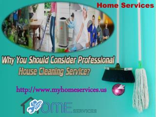 Why You Should Consider Professional House Cleaning Service