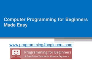 Computer Programming for Beginners - www.programming4beginners.com