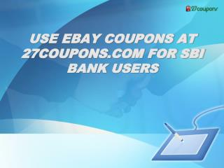 Ebay coupons for SBI users