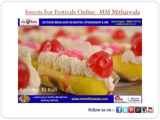 Sweets For Festivals Online - MM Mithaiwala