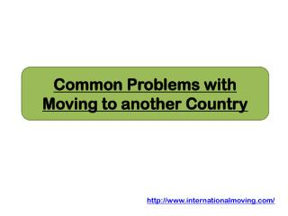 Common Problems with Moving to another Country