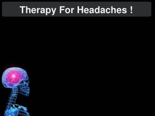 Therapy For Headaches !