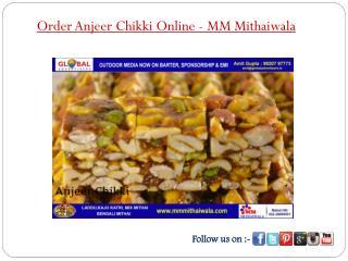 Order Anjeer Chikki Online - MM Mithaiwala