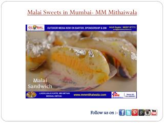 Malai Sweets in Mumbai - MM Mithaiwala