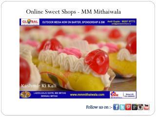 Online Sweet Shops - MM Mithaiwala