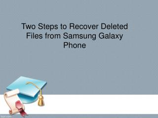 How to Recover Deleted Data from Samsung Galaxy in a Simple Way