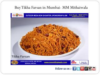 Buy Tikha Farsan in Mumbai - MM Mithaiwala