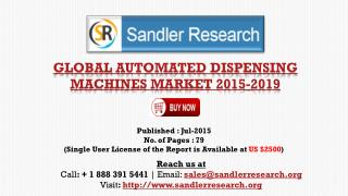 Global Automated Dispensing Machines Market Growth to 2019 Forecasts and Analysis Report
